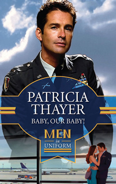 Baby, Our Baby, Patricia Thayer
