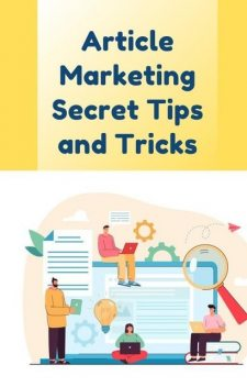 Article Marketing Secret Tips and Tricks – The Essential Guide for Successful Marketing, Lucifer Heart