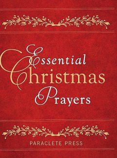 Essential Christmas Prayers, Paraclete Press