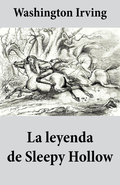 La leyenda de Sleepy Hollow, Washington Irving
