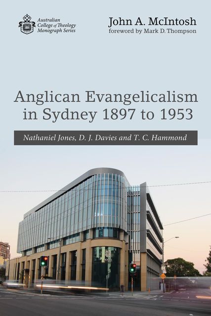 Anglican Evangelicalism in Sydney 1897 to 1953, John McIntosh