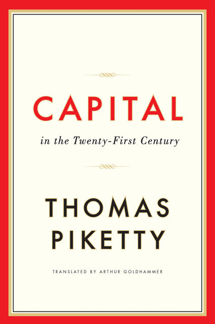 Capital in the Twenty-First Century, Thomas Piketty