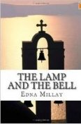Lamp and the Bell, Edna St Vincient Millay