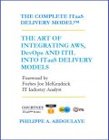 The Complete ITaaS Delivery Model™ - Revised Edition, Philippe A.Abdoulaye