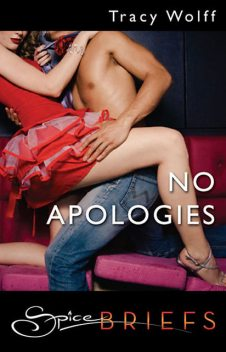 No Apologies, Tracy Wolff