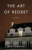 The Art of Regret, Mary Fleming