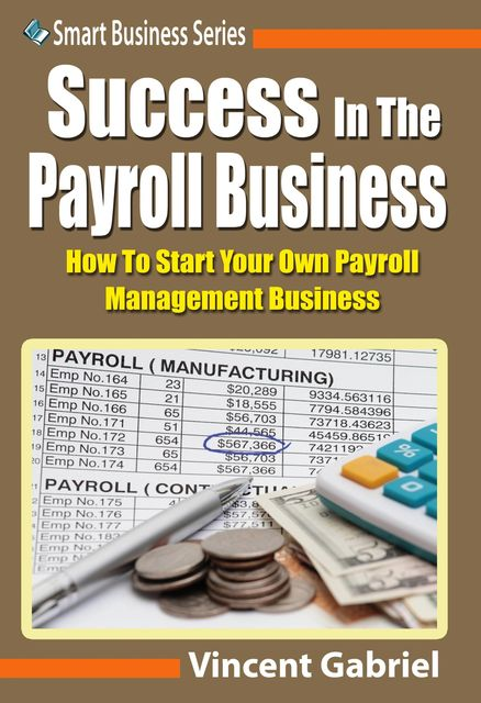 Success In the Payroll Management Business, Vincent Gabriel