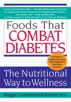 Foods That Combat Diabetes, Maggie Greenwood-Robinson