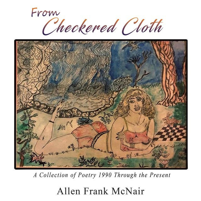 From Checkered Cloth, Allen Frank McNair