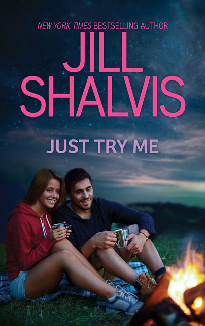 Just Try Me, Jill Shalvis
