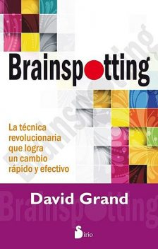 Brainspotting, David Grand