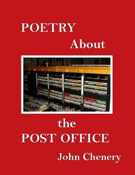 Poetry About the Post Office, John Chenery