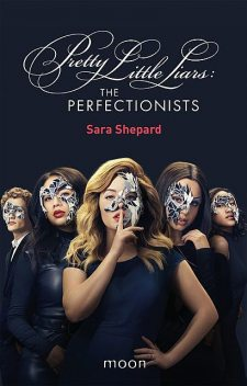 The Perfectionists, Sara Shepard