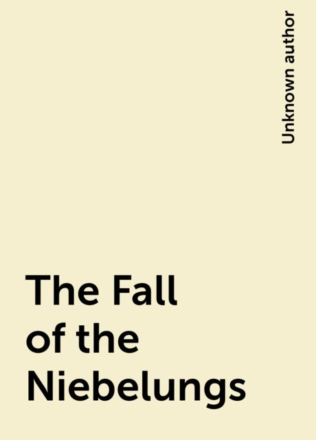The Fall of the Niebelungs,