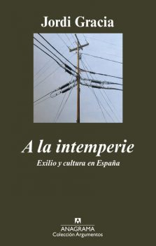A la intemperie, Jordi Gracia