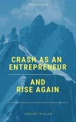 Crash as an Entrepreneur and Rise Again, Jozsef Piller