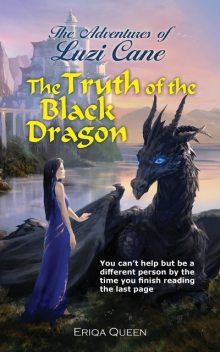 The Truth of the Black Dragon, Eriqa Queen