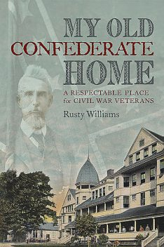 My Old Confederate Home, Rusty Williams