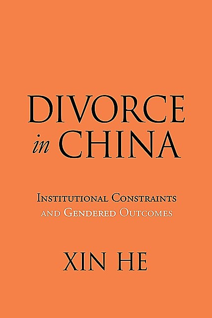 Divorce in China, Xin He