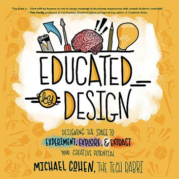 Educated by Design, Michael Cohen