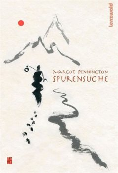 Spurensuche, Margot Pennington