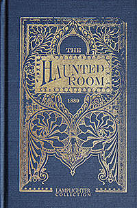 The Haunted Room / A Tale, A.L.O.E.