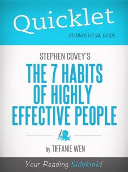 Quicklet on Stephen R. Covey's The 7 Habits Of Highly Effective People, Sandra McCutcheon-Maloney