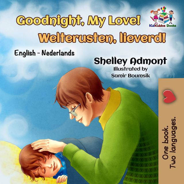 Goodnight, My Love! Welterusten, lieverd, Shelley Admont, KidKiddos Books