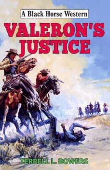 Valeron's Justice, Terrell Bowers