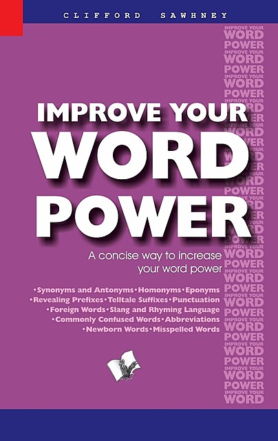 Improve Your Word Power, Clifford Sawhney