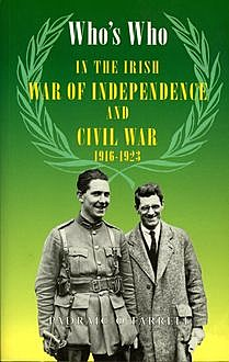 Who's Who in the Irish War of Independence and Civil War, Padraic O'Farrell