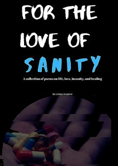 For The Love Of Sanity, Lindsay Musgrove