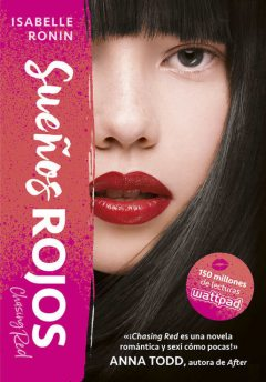Sueños rojos (Chasing Red 1) (Spanish Edition), Isabelle Ronin