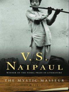 The Mystic Masseur, V. S. Naipaul