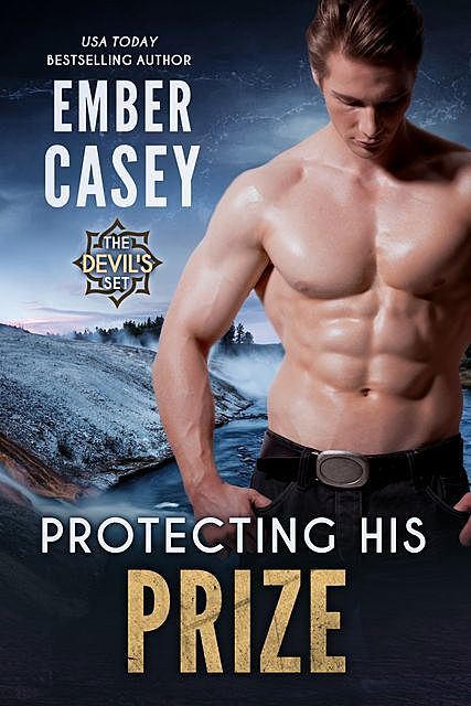 Protecting His Prize, Ember Casey