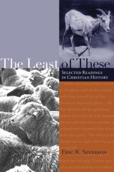 The Least of These, Eric R. Severson
