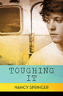 Toughing It, Nancy Springer