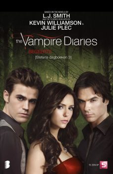 The vampire Diaries – Stefans dagboeken 3 – Begeerte, L.J.Smith