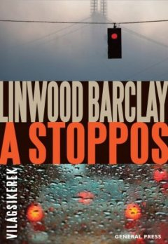 A stoppos, Linwood Barclay