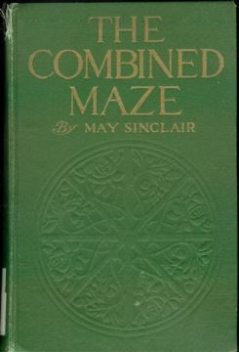 The Combined Maze, May Sinclair