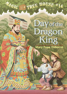 Day of the Dragon King, Mary Pope Osborne