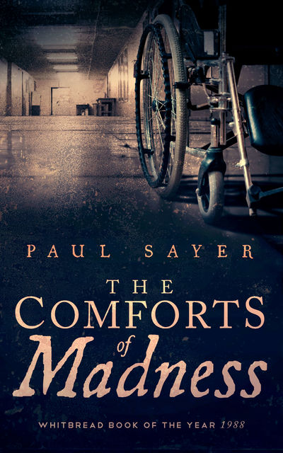 The Comforts of Madness, Paul Sayer