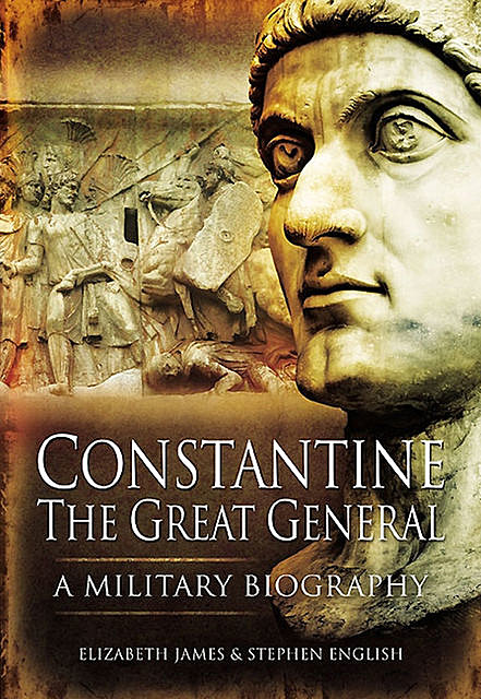 Constantine the Great General, Stephen English