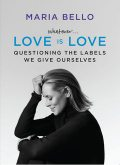 Whatever... Love Is Love, Maria Bello