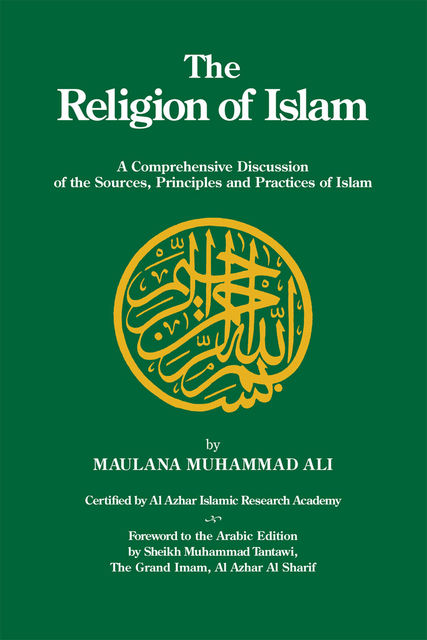 The Religion of Islam, Maulana Muhammad Ali