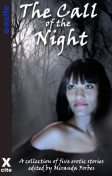 The Call of the Night, Michael Bracken, Giselle Renarde, Tabitha Rayne, Maggie Morton, Slave Nano