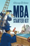 MBA Starter Kit, Chicago Tribune Staff