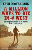 A million ways to die in the west, Seth MacFarlane