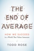 The End of Average, Todd Rose