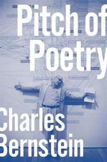 Pitch of Poetry, Charles Bernstein